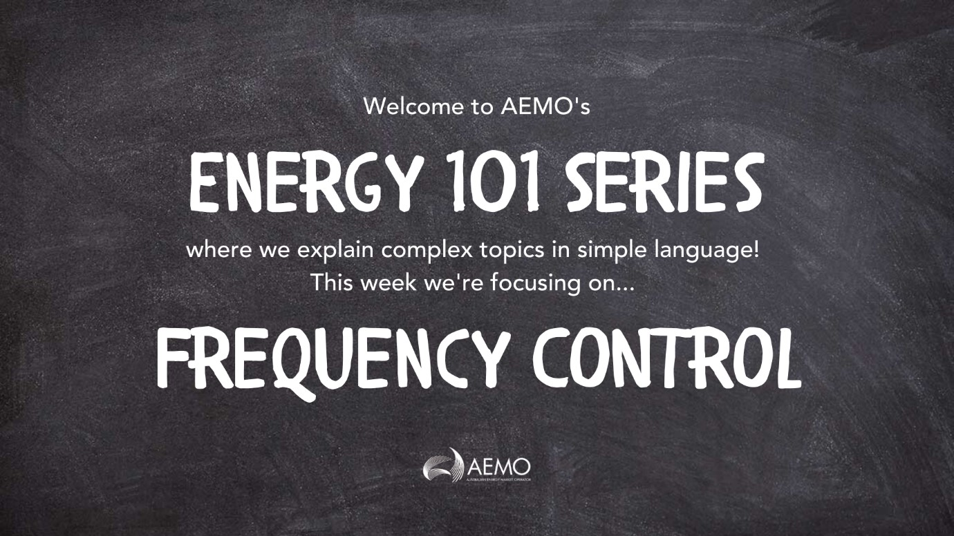 Chalkboard banner for Energy Explained Frequency Control