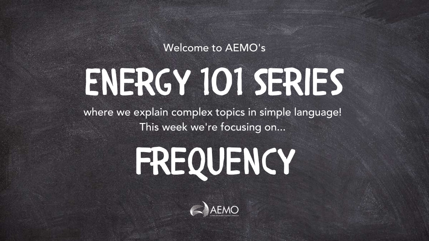 Banner for Energy 101 series on Frequency